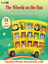 The Wheels on the Bus Around the World (MP3): Favorite Preschool Songs From Around the World