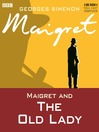 Maigret and the Old Lady (MP3)