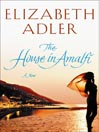 The House in Amalfi (MP3): A Novel