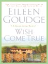 Wish Come True (MP3): Carson Springs Trilogy, Book 3
