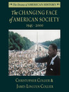The Changing Face of American Society (MP3): 1945–2000
