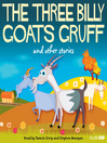 The Three Billy Goats Gruff and Other Stories (MP3)
