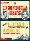 The Lincoln-Douglas Debates (MP3)