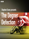 The Degner Defection (MP3)