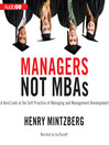 Managers, Not MBAs (MP3)