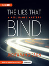 The Lies That Bind (MP3): Neil Hamel Series, Book 5