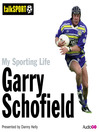 My Sporting Life: Garry Schofield (MP3)