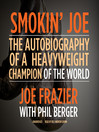 Smokin' Joe (MP3): The Autobiography of a Heavyweight Champion of the World