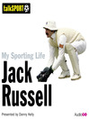 My Sporting Life: Jack Russell (MP3)