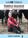 Temple Grandin (MP3): How the Girl Who Loved Cows Embraced Autism and Changed the World