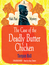 The Case of the Deadly Butter Chicken (MP3)