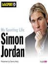 My Sporting Life: Simon Jordan (MP3)