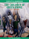 The Children of Green Knowe (MP3): The Green Knowe Chronicles, Book 1