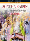 Agatha Raisin and the Murderous Marriage (MP3): Agatha Raisin Mystery Series, Book 5