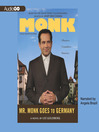 Mr. Monk Goes to Germany (MP3): Monk Series, Book 6