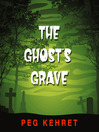 The Ghost's Grave (MP3)