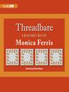Threadbare (MP3): Needlecraft Mystery Series, Book 15