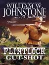 Gut-Shot (eBook): Flintlock Series, Book 2