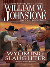 Wyoming Slaughter (eBook): Cotton Pickens Western Series, Book 2