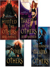 Jess Haines Bundle (eBook): Hunted By The Others, Taken By The Others, Deceived By The Others, Stalking The Others