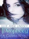 Prophecy (eBook): Calypso Series, Book 1