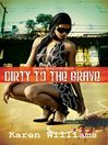 Dirty to the Grave (eBook)