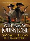 The Stampeders (eBook): Savage Texas Series, Book 3