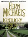 Kentucky Rich (eBook): Kentucky Series, Book 1