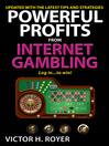 Powerful Profits From Internet Gambling (eBook)