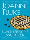 Blackberry Pie Murder (eBook): Hannah Swensen Series, Book 18