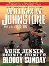 Bloody Sunday (eBook): Luke Jensen, Bounty Hunter Series, Book 3