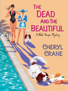 The Dead and the Beautiful (eBook): Nikki Harper mystery Series, Book 3