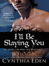 I'll Be Slaying You (eBook)