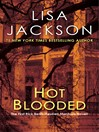 Hot Blooded (eBook): New Orleans Series, Book 1