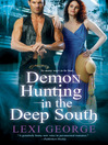 Demon Hunting In the Deep South (eBook): Demon Hunter Series, Book 2