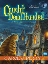 Caught Dead Handed [electronic resource]