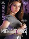 Midnight Frost (eBook): Mythos Academy Series, Book 5