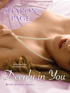 Deeply In You (eBook): The Wicked Dukes Series, Book 1