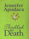 Thrilled To Death (eBook): Samantha Shaw Mystery Series, Book 5