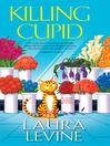 Killing Cupid (eBook): Jaine Austen Series, Book 12