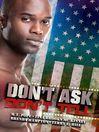 Don't Ask, Don't Tell (eBook)