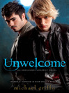Unwelcome (eBook): Archangel Academy Series, Book 2
