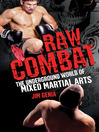 Raw Combat (eBook): The Underground World of Mixed Martial Arts