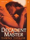 Decadent Master eBook
