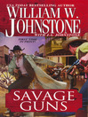 Savage Guns (eBook): Blood Valley Series, Book 3