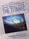What Really Sank the Titanic (eBook)
