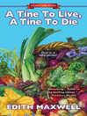 A Tine to Live, a Tine to Die (eBook)