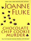 Chocolate Chip Cookie Murder [electronic resource]