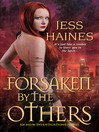 Forsaken By the Others (eBook): H&W Investigations Series, Book 5