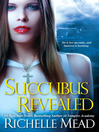 Succubus Revealed (eBook): Georgina Kincaid Series, Book 6